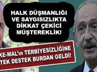 Kılıçdaroğlu'nun terbiyesizliğine tek destek burdan geldi!