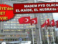 """Türk Dışişleri; """"PYD varsa biz yokuz!"""""""