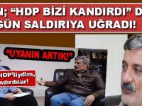 Çiyager, HDP-PKK'nın saldırısına uğradı!