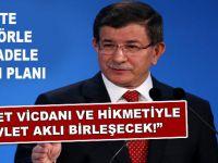 """Terörle mücadele eylem planı; """"Millet vicdanı ile devlet aklı birleşecek!"""""""