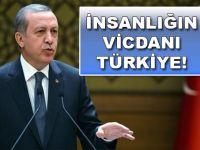 İnsanlığın vicdanı Türkiye