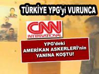 CNN, YPG'deki Amerikan askerlerinin yanına koştu!