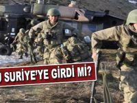 Ordu Suriye'ye girdi mi?