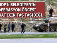 HDP'li belediye barikatlar için dağdan kaya taşıdı