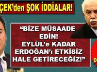 """""""Bize Eylül'e kadar müsaade edin, Erdoğan'ı Saray'a hapsedeceğiz!"""""""
