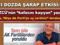 """Aşırı dozda alkol etkisi; Bekir çoştu; """"AK Parti seçmeni: Tanrı yoruldu senden!"""""""