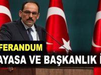 """""""Yeni anayasa ve Başkanlık sistemi için referandum!"""""""