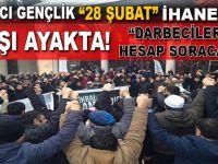 """Bugün """"28 Şubat"""" İslâmcı gençlik meydanlarda; """"Hesap soracağız!"""""""