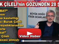 """Gazeteci Burak Çileli; """"28 Şubat""""ın bilinmeyen yönlerini anlattı!"""