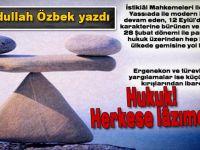 """Av. Abdullah Özbek yazdı; """"Hukuk herkese lâzım!"""""""