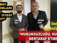 """Abdullah Özbek; """"Hukuksuzluğu, hukukla yenmeliyiz!"""""""