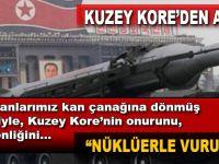 Kuzey Kore, Amerika'ya meydan okudu ve tehdit etti; Nüklüerle vururuz!