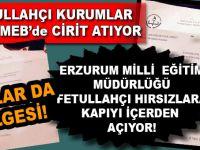 Erzurum Milli Eğitim Müdürlüğünün Fetullahçıların güdümünde olduğu iddia edildi!