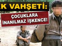 PKK vahşeti; çocuklara işkence!