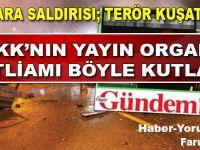 PKK gazetesi katliamı böyle kutladı; basın özgürlüğü(!) var ya!