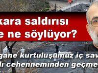 Ankara saldırısı bize ne söylüyor?