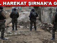 Özel harekat Şırnak'a girdi!