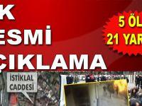 İlk resmi açıklama geldi; İstanbul Taksim'de patlama