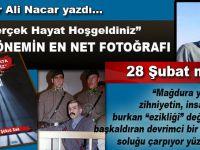 """Haydar Ali Nacar yazdı; """"Gerçek Hayata Hoşgeldiniz; Bir dönemin en net fotoğrafı!"""""""