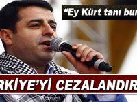 Ey Kürt, tanı bunları!