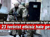 TSK: 3 ilde 23 terörist etkisiz hale getirildi
