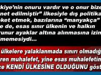 """""""Yeni Türkiye"""" idealinin içerdiği mesaj; """"Bizimle göz mesafesinde iletişim kuracaksınız!"""""""