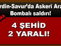 Son dakika, Mardin-Savur'da askeri araca bombalı saldırı!