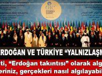 """Hani, """"Erdoğan ve Türkiye yalnızlaşmıştı""""?.."""