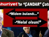 """Cumhuriyet'te """"Çandar"""" çatışması!"""