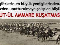 18 bin İngilizi esir aldığımız Kut'ül Amare Savaşının 100'üncü yılı