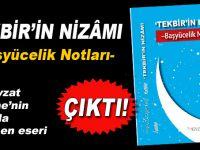 """""""Tekbir""""in Nizâmı-Başyücelik Notları çıktı!"""