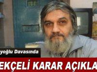 Salih Mirzabeyoğlu'nun beraat gerekçesi açıklandı