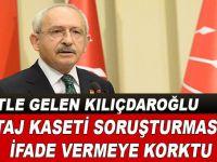 Kılıçdaroğlu ifade vermeye korktu!