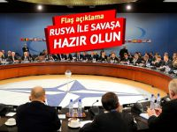 NATO: Rusya ile savaşa hazır olun!