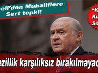 """Bahçeli'den muhaliflere sert tepki; """"Ankara'da yaşanan bu rezillik karşılıksız bırakılmayacak!"""""""