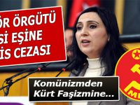 Figen'in kocasına MLKP Örgüt üyeliğinden hapis cezası!