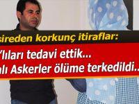 Diyarbakır'da görevli hemşireden korkunç itiraflar!