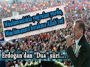 Recep Tayyip Erdoğan'dan 'Dua' şiiri
