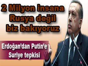 Cumhurbaşkanı Erdoğan, Putin'e tepkili
