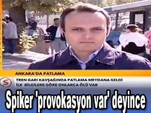 Spiker 'provokasyon var' deyince STV yayınından alındı