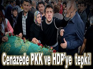 Cenazede PKK ve HDP'ye tepki!