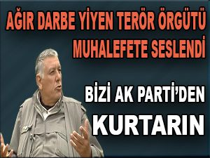 """Bizi AK Parti'den kurtarın"""